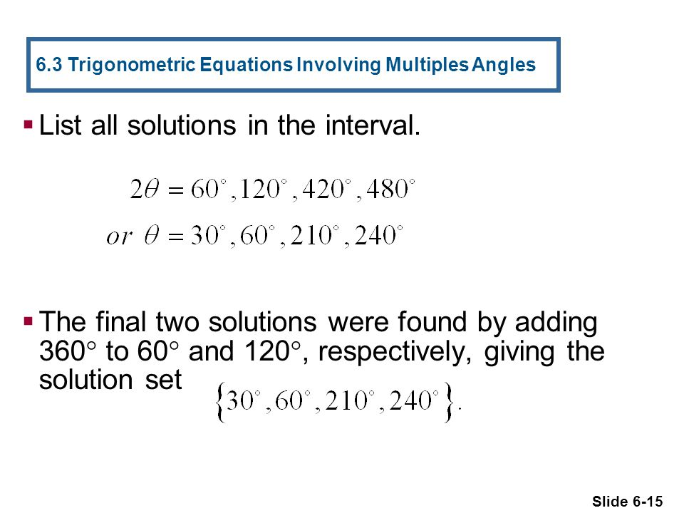 List all solutions in the interval.