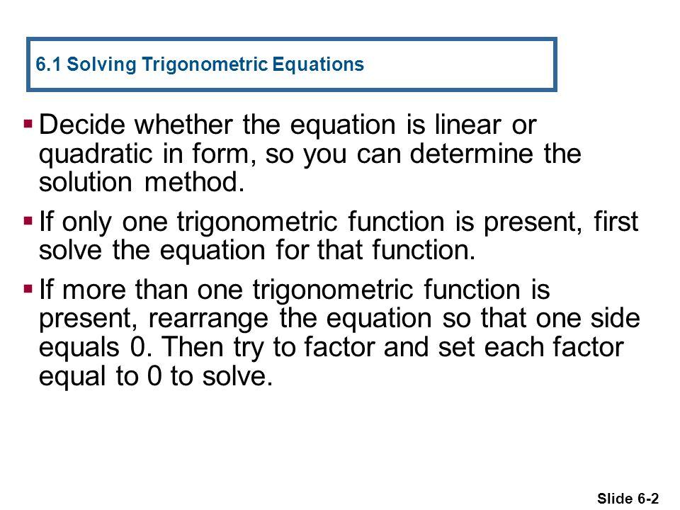 6.1 Solving Trigonometric Equations