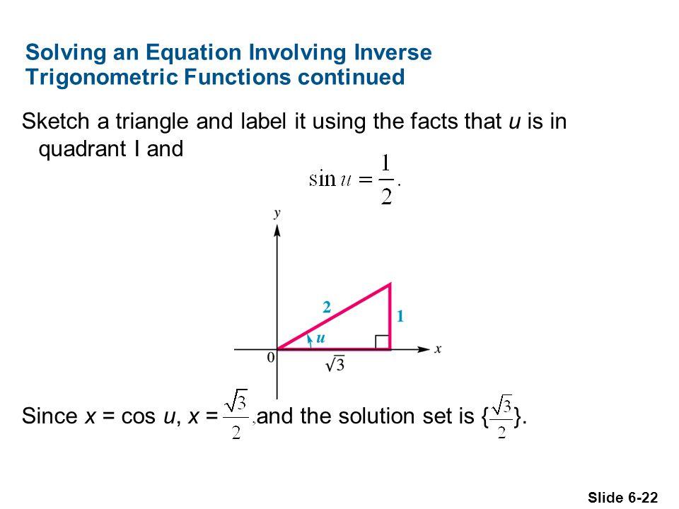 Solving an Equation Involving Inverse Trigonometric Functions continued