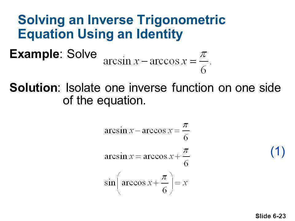 Solving an Inverse Trigonometric Equation Using an Identity