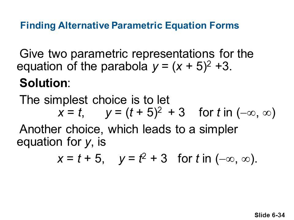 Finding Alternative Parametric Equation Forms