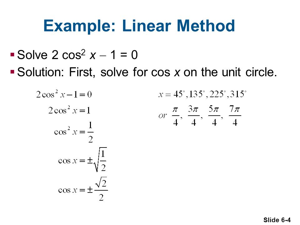 Example: Linear Method