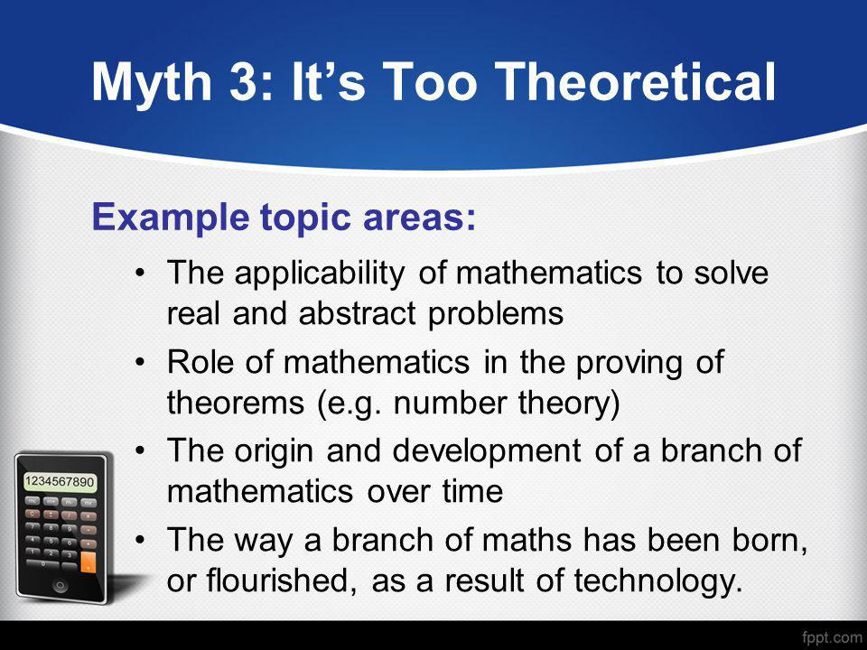 Myth 3: It's Too Theoretical