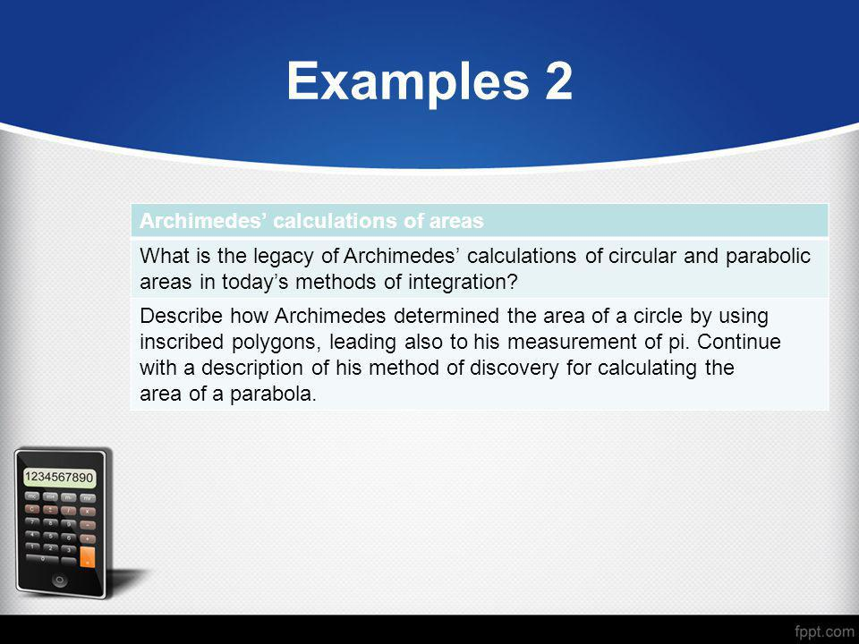 Examples 2 Archimedes' calculations of areas