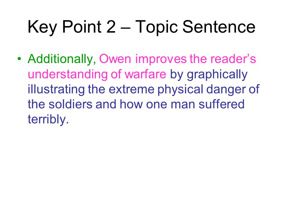 Key Point 2 – Topic Sentence