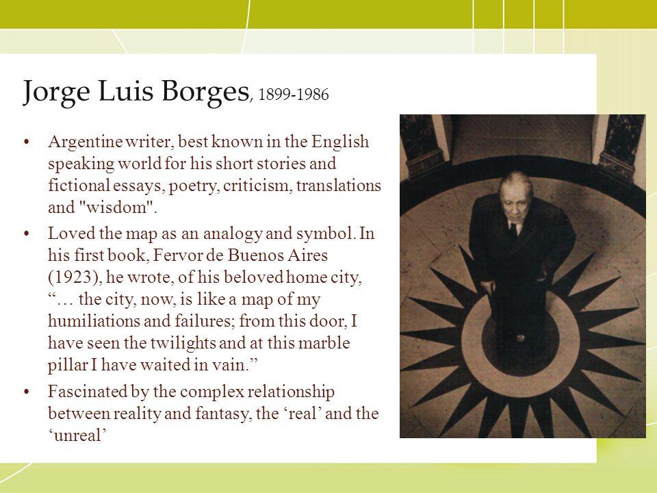 Jorge Luis Borges, 1899-1986
