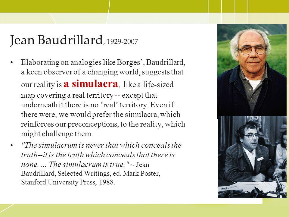 Jean Baudrillard, 1929-2007