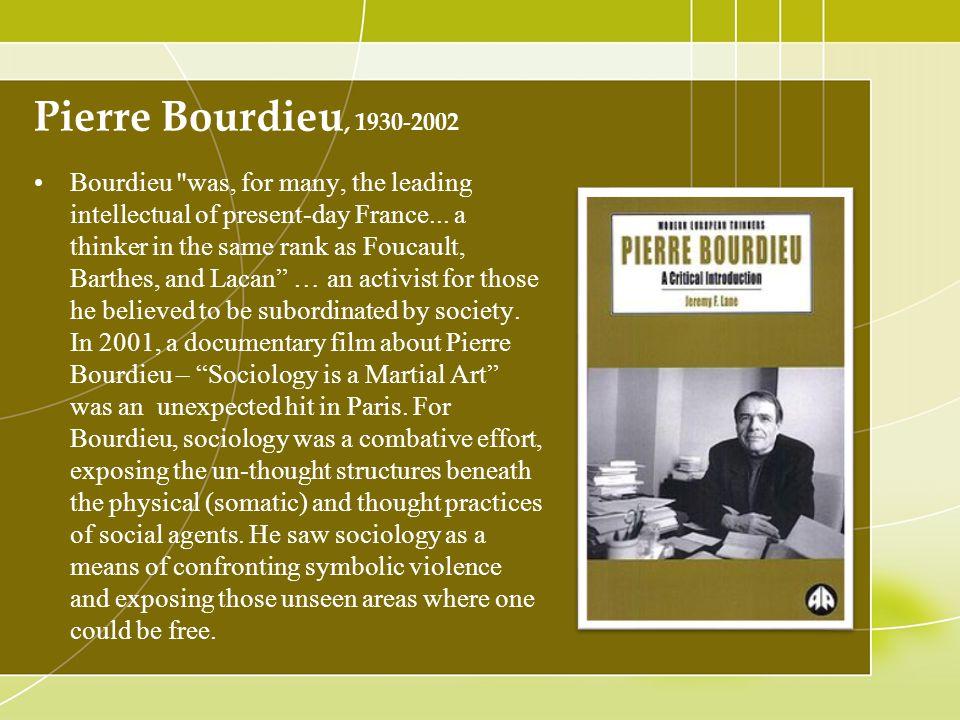 Pierre Bourdieu, 1930-2002