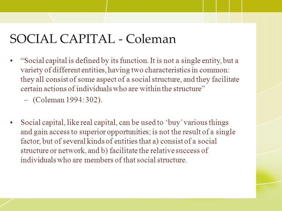 SOCIAL CAPITAL - Coleman