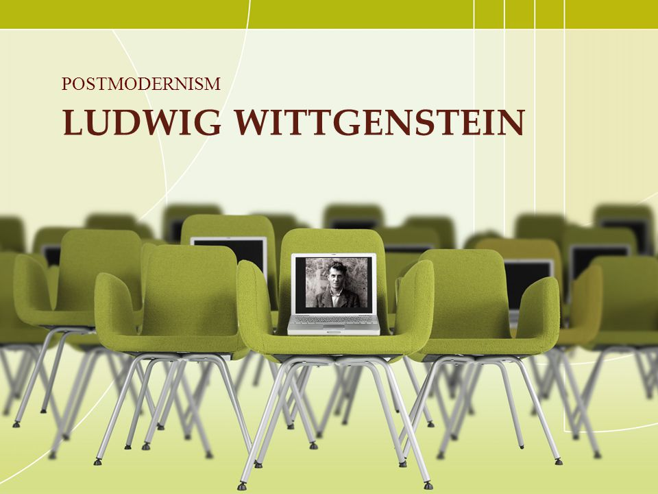 Ludwig Wittgenstein POSTMODERNISM