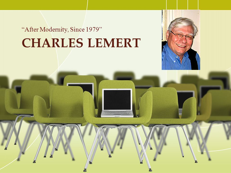 Charles Lemert After Modernity, Since 1979