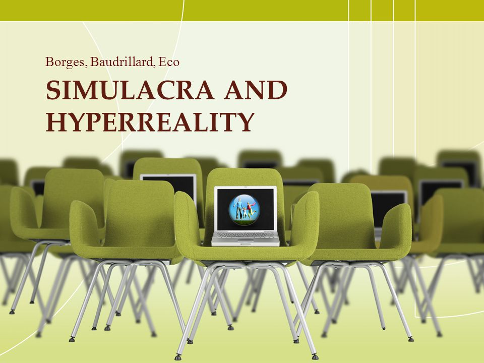 Simulacra and hyperreality