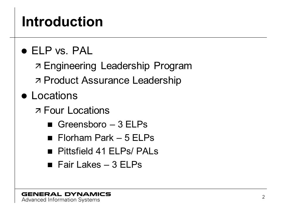 Introduction ELP vs. PAL Locations Engineering Leadership Program