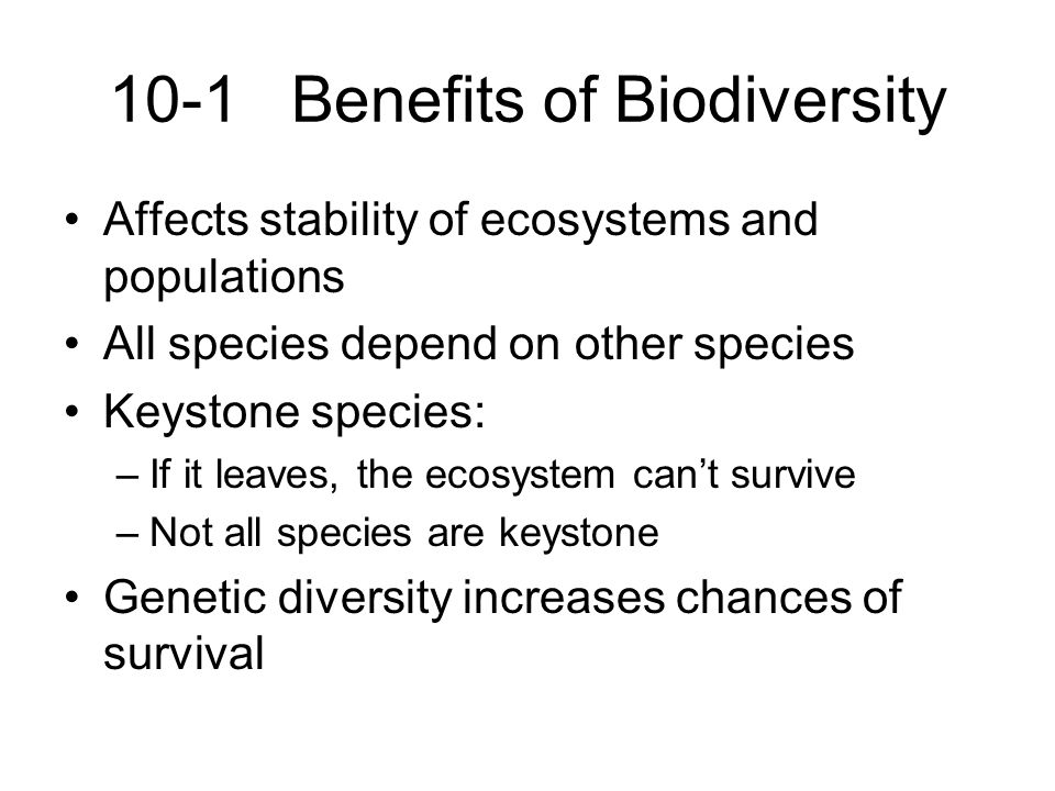 10-1 Benefits of Biodiversity