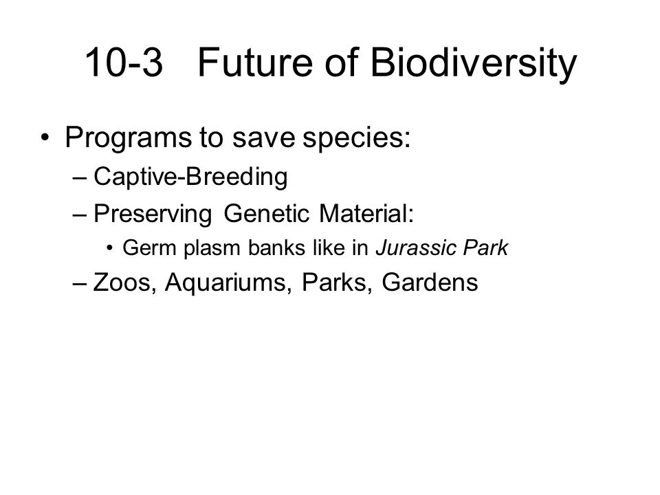 10-3 Future of Biodiversity