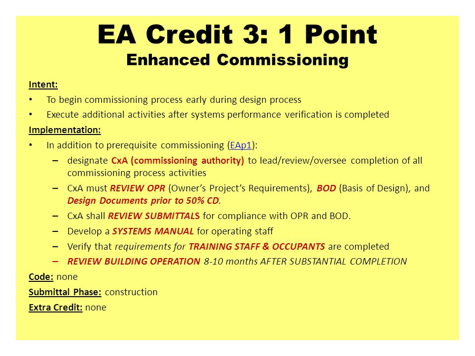 EA Credit 3: 1 Point Enhanced Commissioning