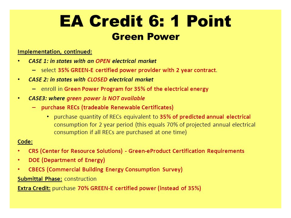 EA Credit 6: 1 Point Green Power
