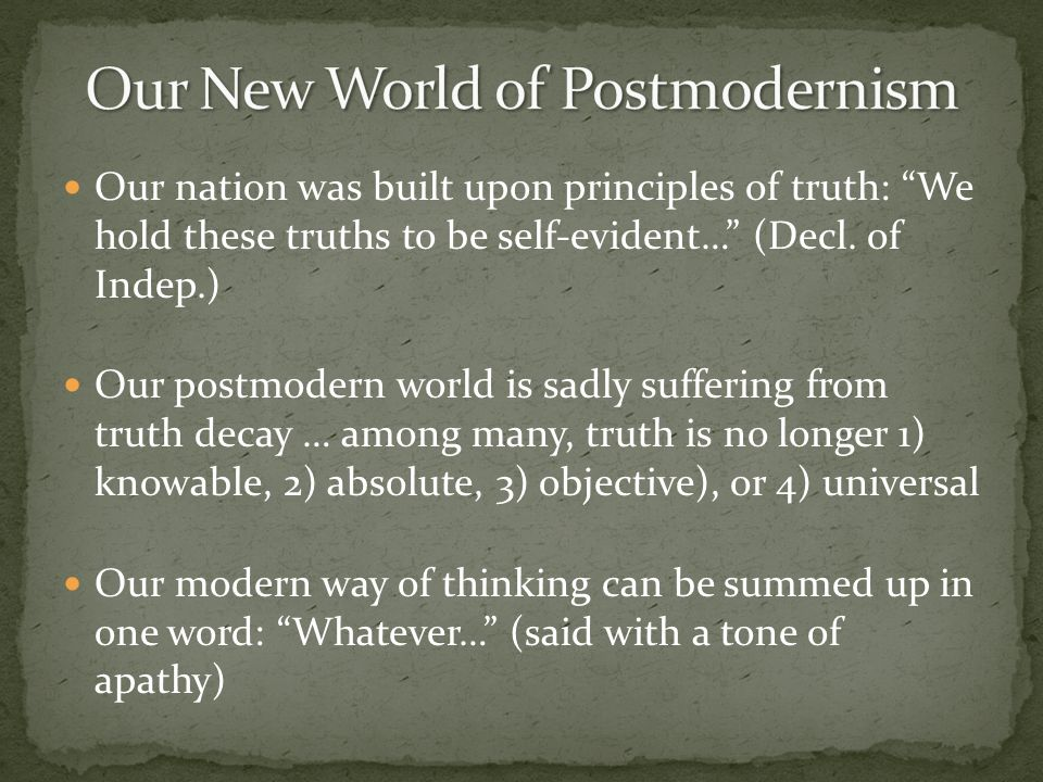 Our New World of Postmodernism