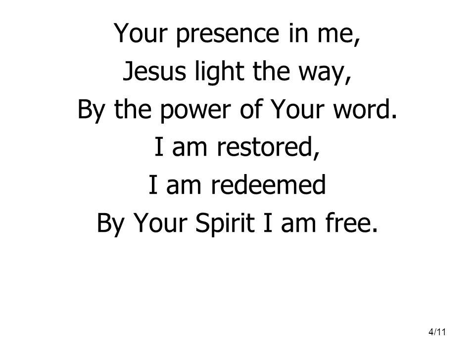 By the power of Your word.