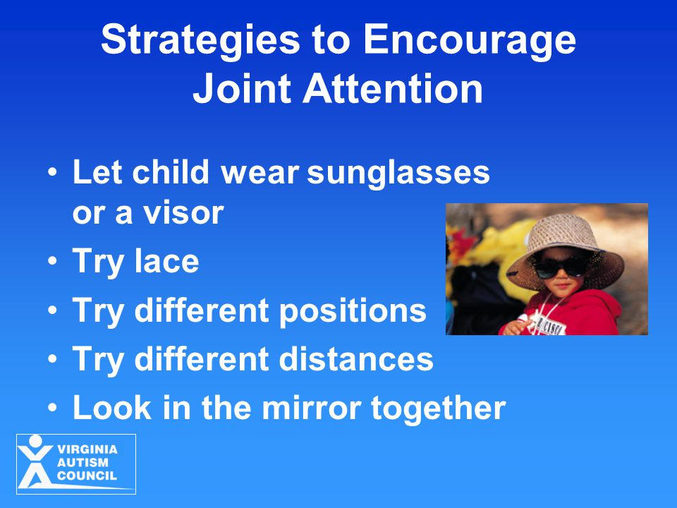 Strategies to Encourage Joint Attention