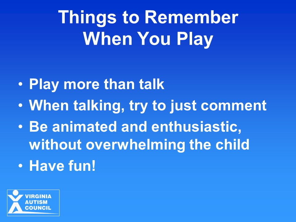 Things to Remember When You Play