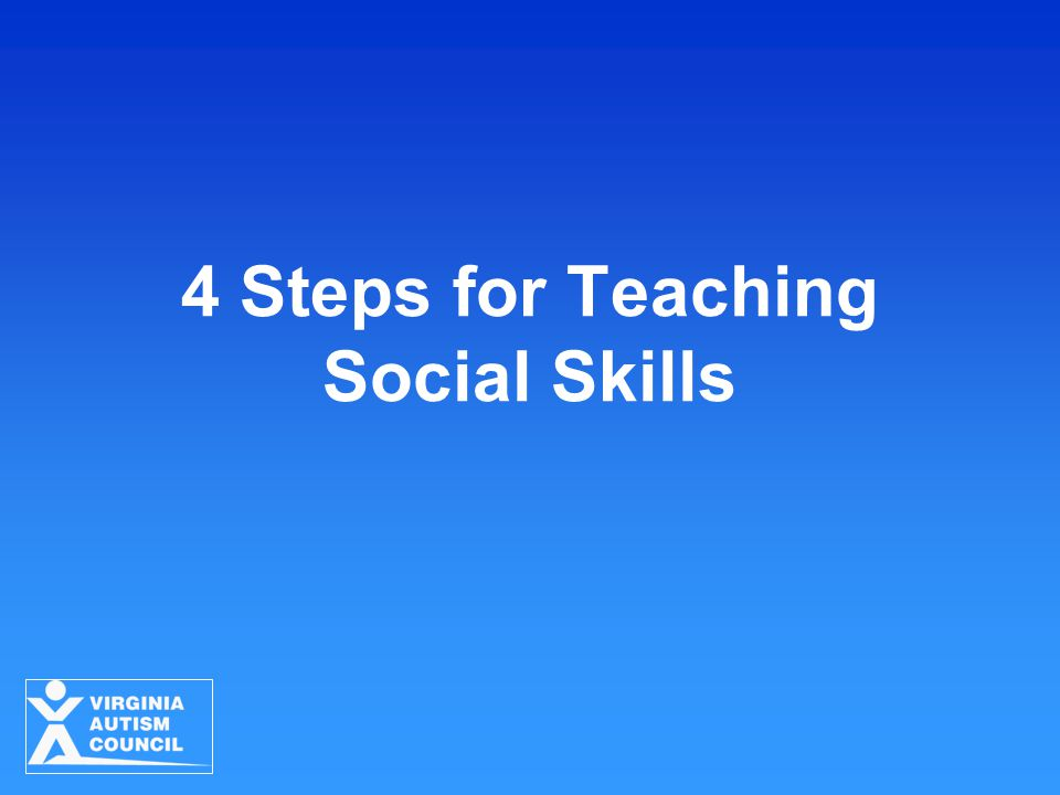 4 Steps for Teaching Social Skills