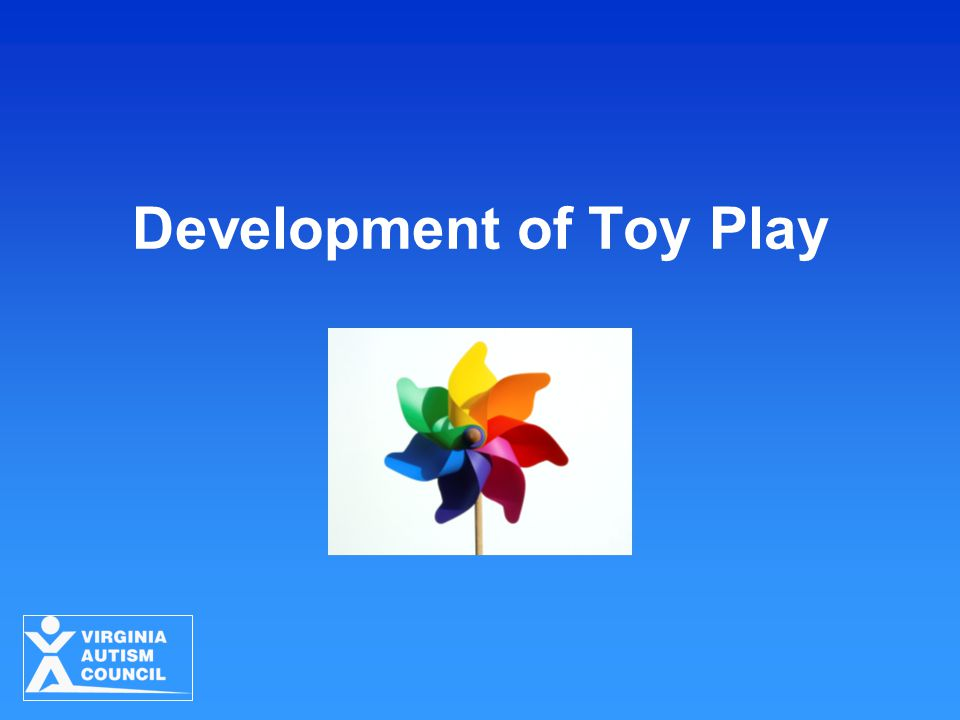 Development of Toy Play