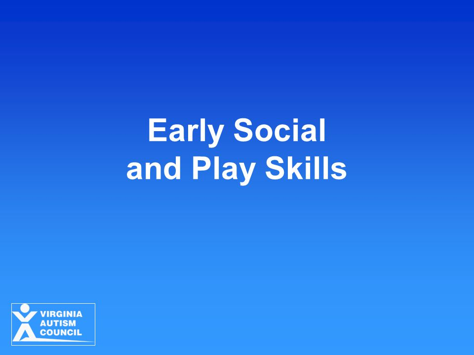 Early Social and Play Skills
