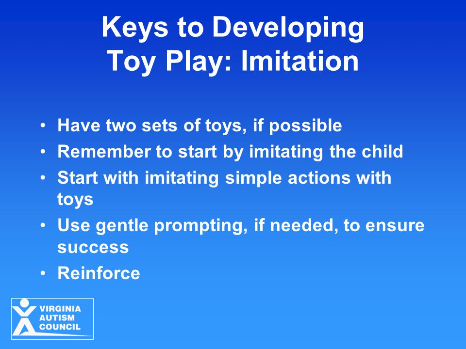 Keys to Developing Toy Play: Imitation