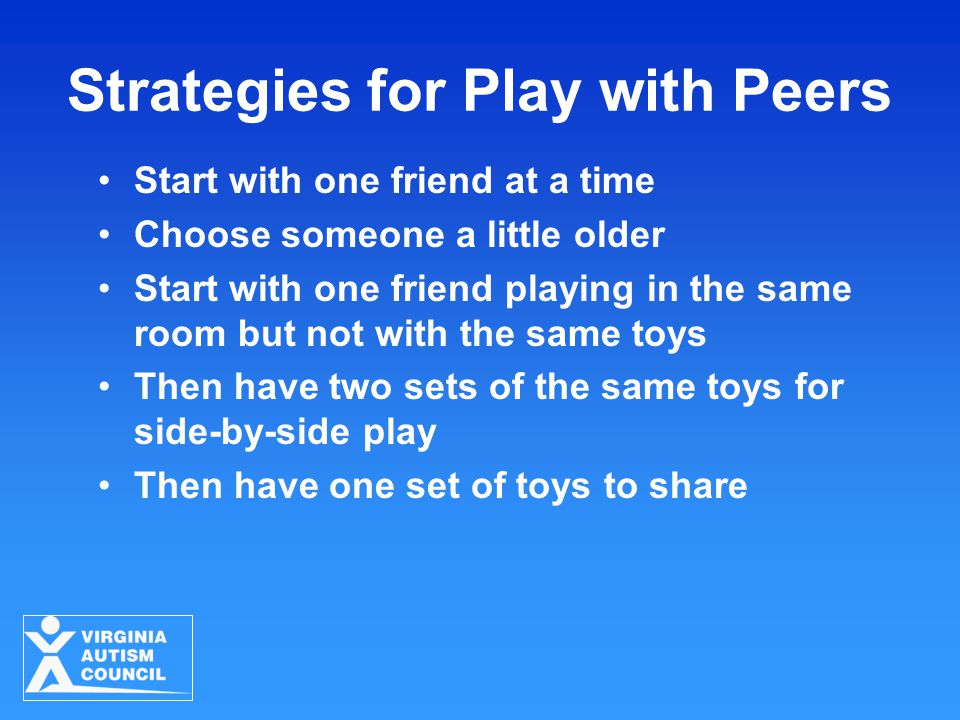 Strategies for Play with Peers