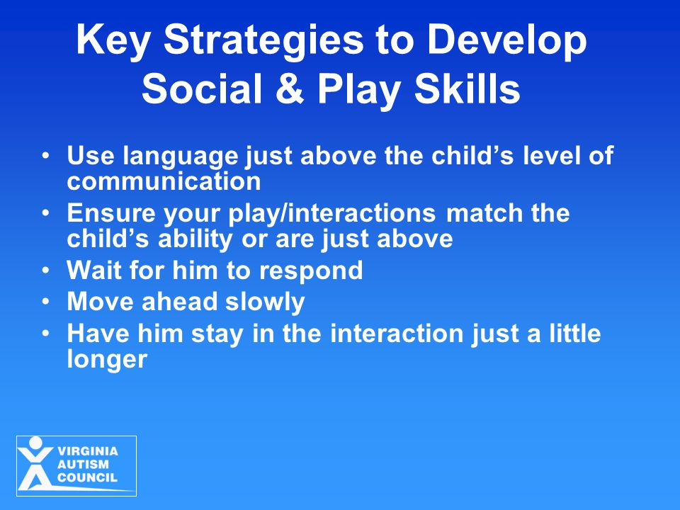 Key Strategies to Develop Social & Play Skills