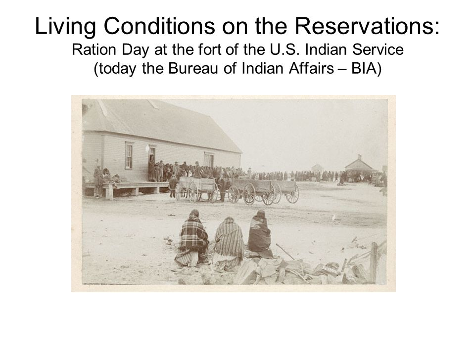 Living Conditions on the Reservations: Ration Day at the fort of the U