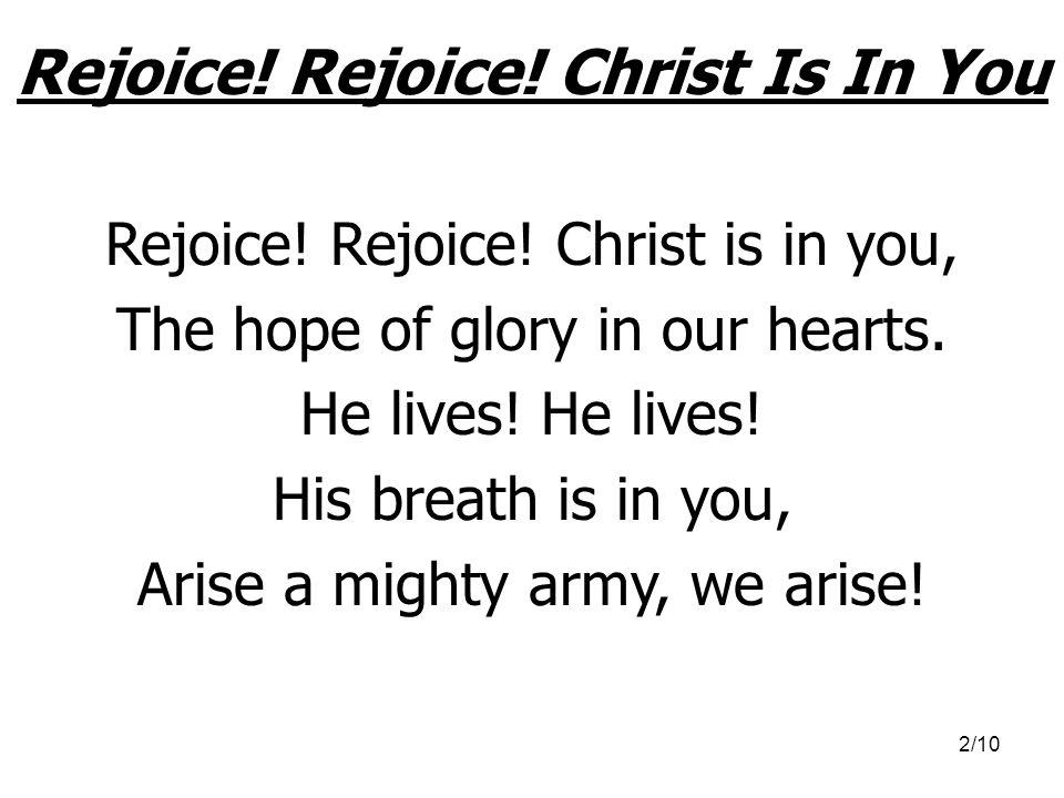 Rejoice! Rejoice! Christ Is In You