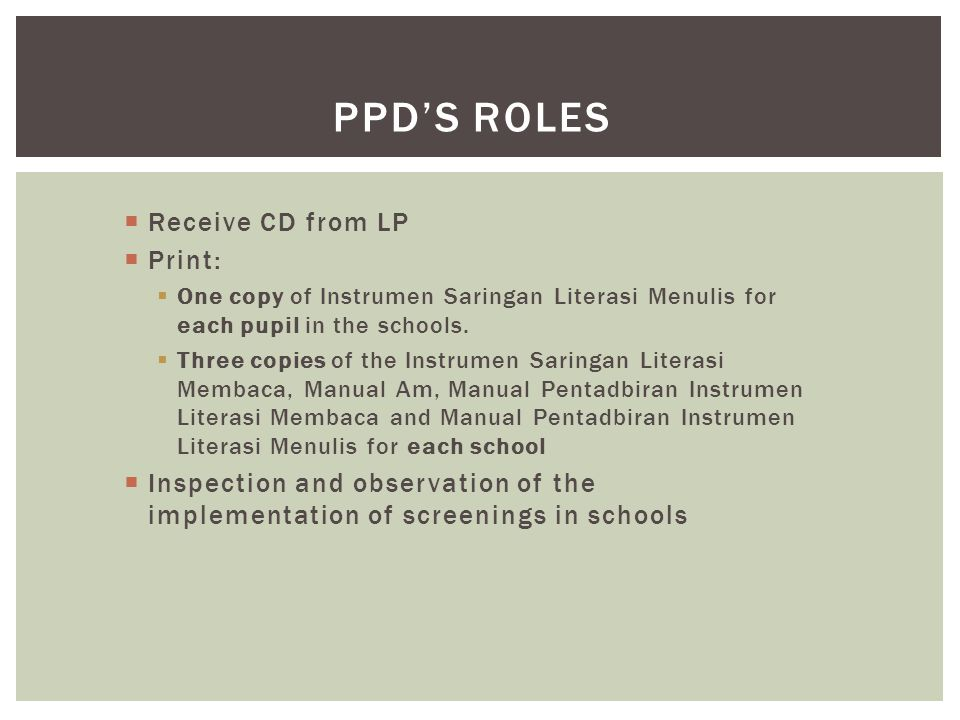 PPD's roles Receive CD from LP Print: