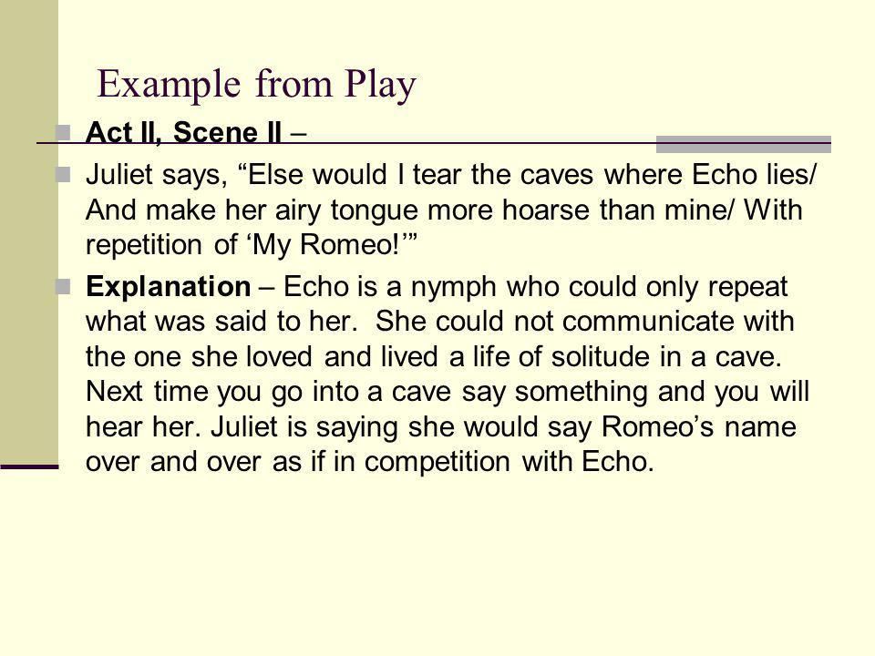Example from Play Act II, Scene II –