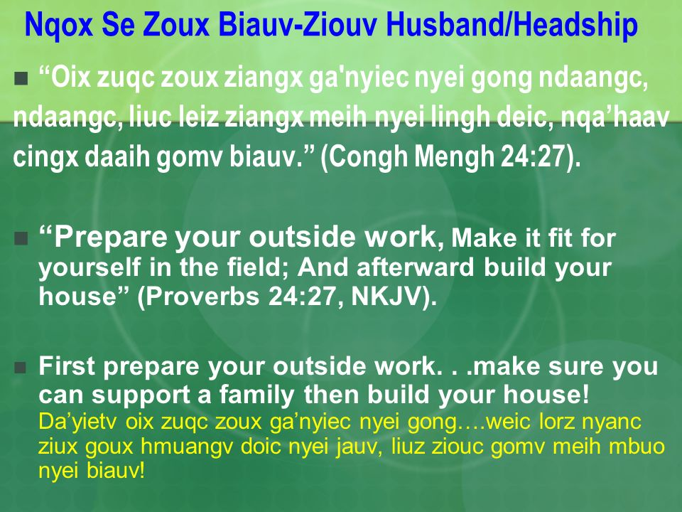 Nqox Se Zoux Biauv-Ziouv Husband/Headship