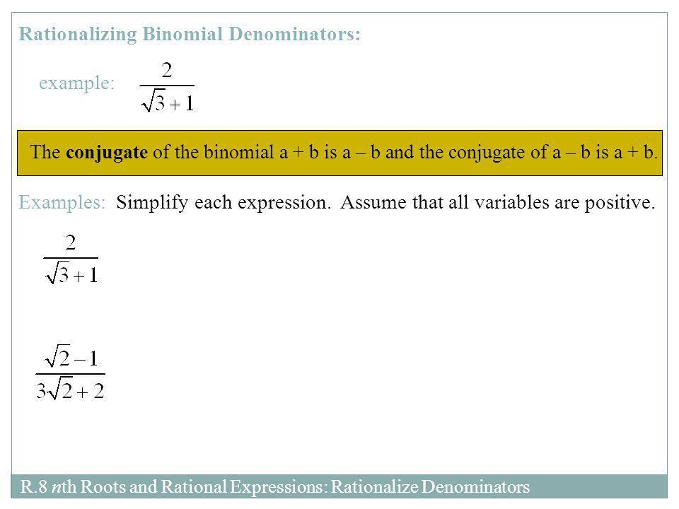 Rationalizing Binomial Denominators: example: