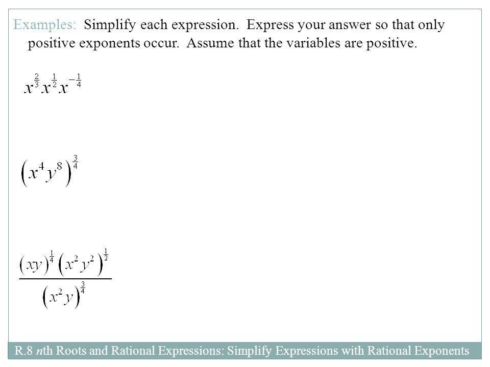 Examples: Simplify each expression