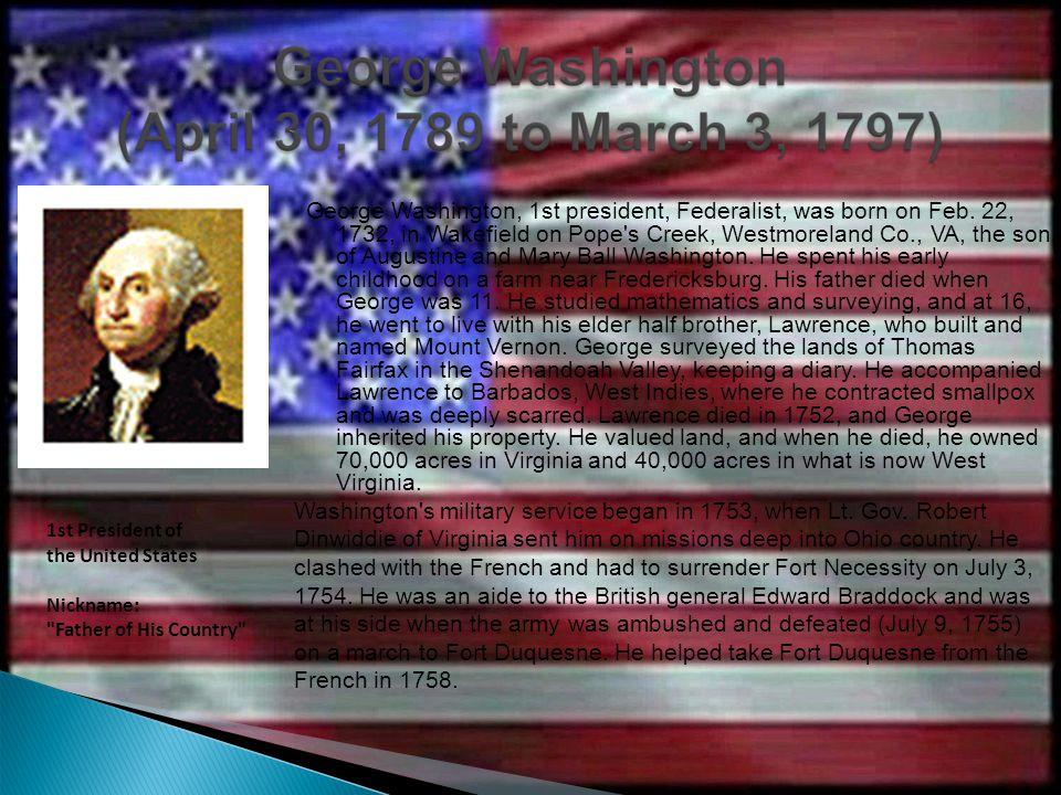 George Washington, 1st president, Federalist, was born on Feb