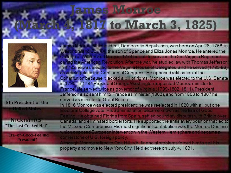 James Monroe (March 4, 1817 to March 3, 1825)‏