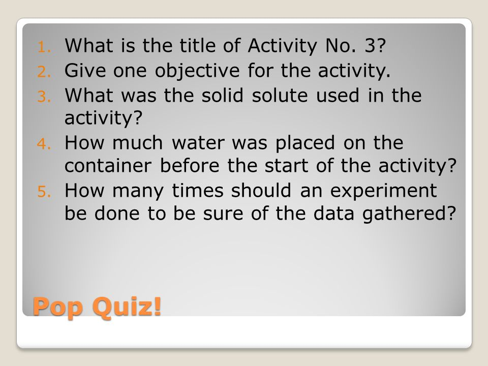 Pop Quiz! What is the title of Activity No. 3