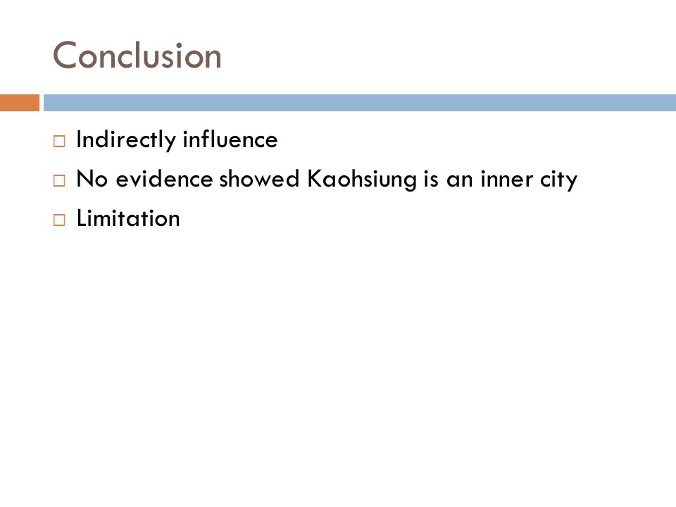 Conclusion Indirectly influence