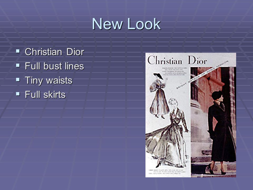 New Look Christian Dior Full bust lines Tiny waists Full skirts