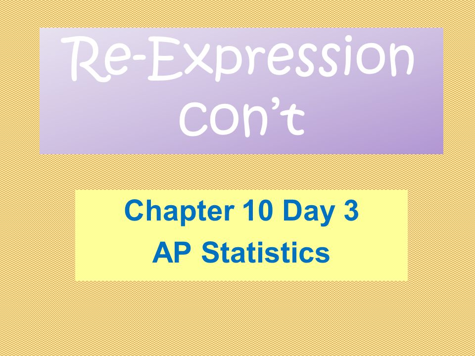 Chapter 10 Day 3 AP Statistics