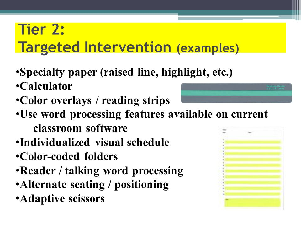 Tier 2: Targeted Intervention (examples)