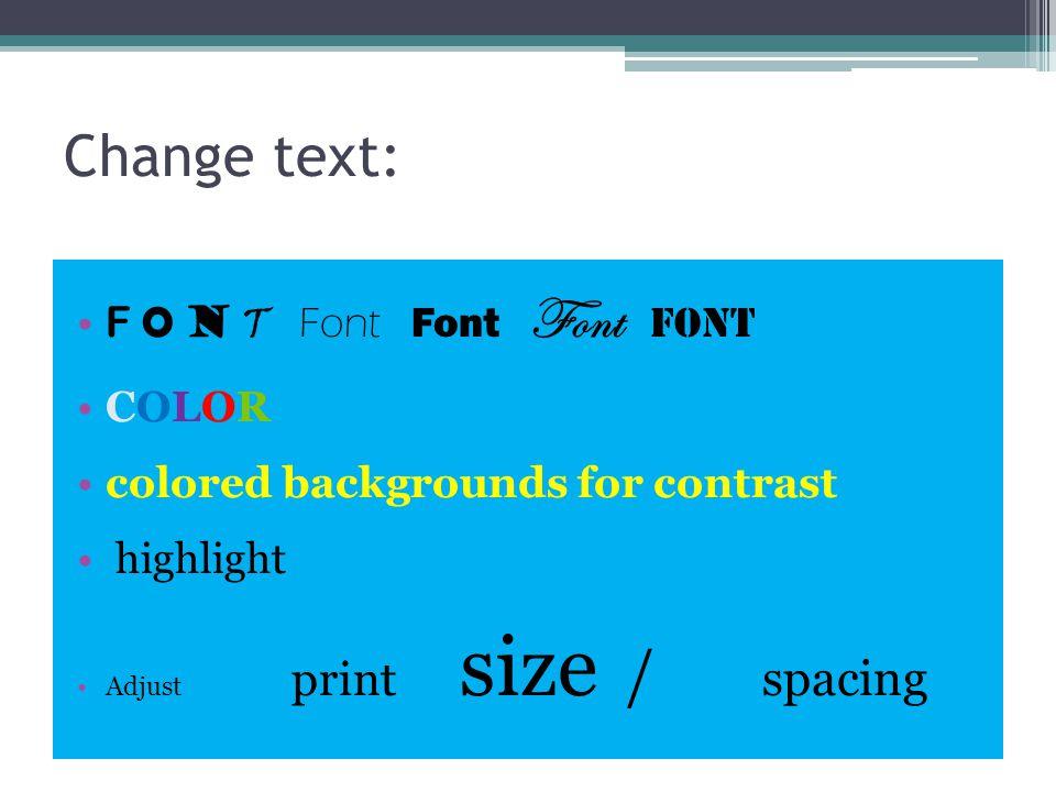 Change text: F O N T Font Font Font Font COLOR