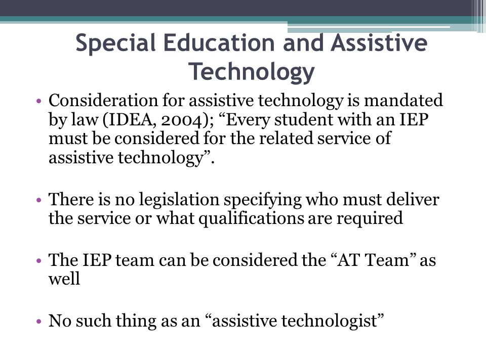 Special Education and Assistive Technology