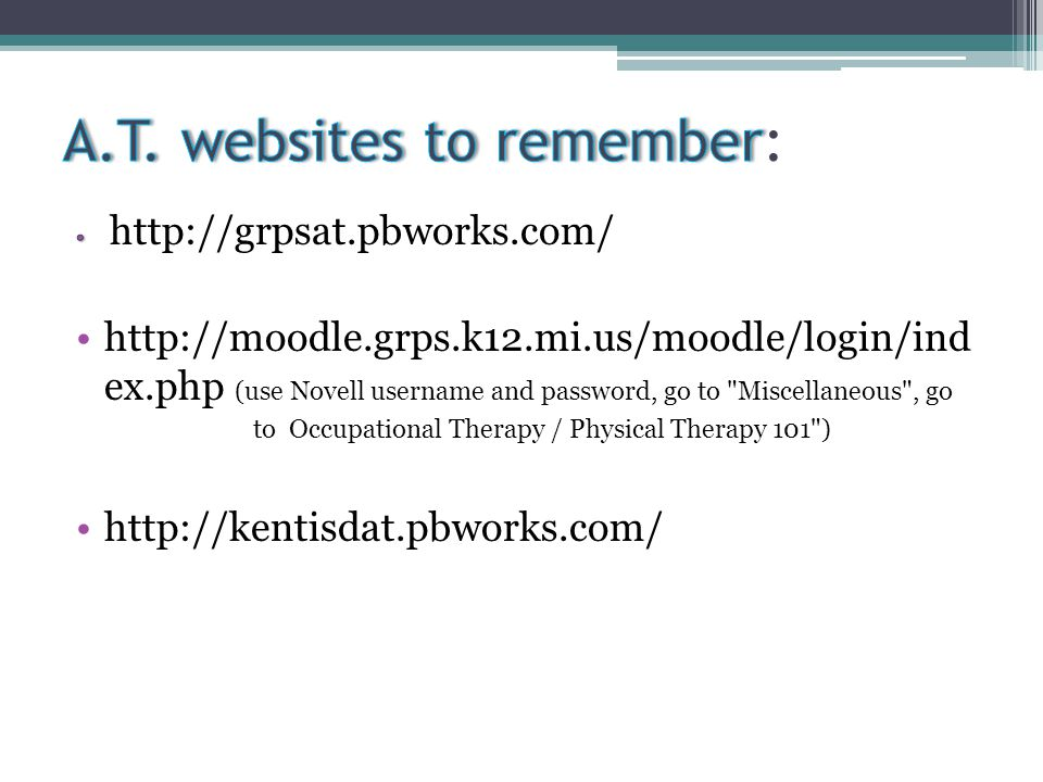 A.T. websites to remember: