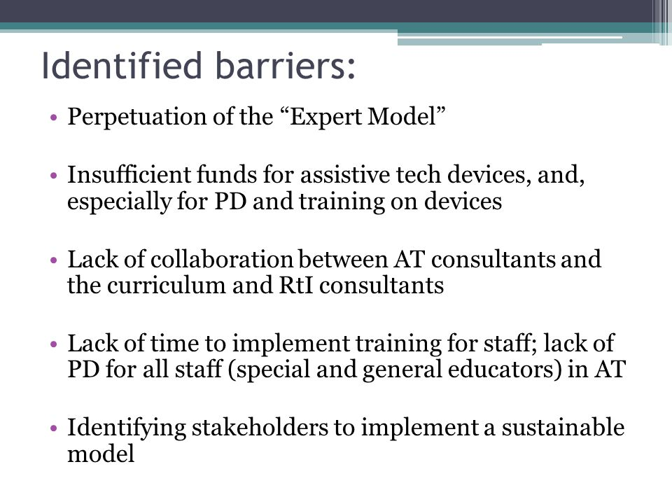 Identified barriers: Perpetuation of the Expert Model