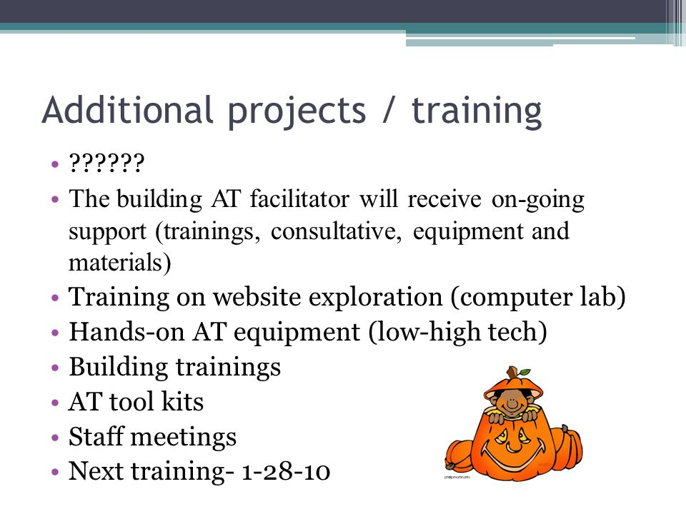 Additional projects / training